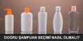Şampuan Özellikleri